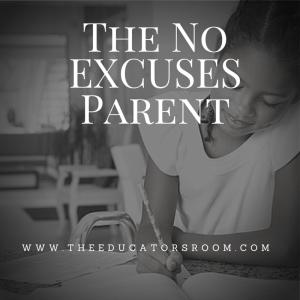 The No EXCUSES Parent