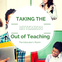 Taking the Bitterness Out of Teaching: 4 Ways to Find Your Professional 'Breath of Fresh Air'