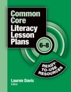 "CommonCoreBk ""Common Core Literacy Lesson Plans: Ready to Use Resources, 6 8"": A Book Review"