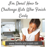 """I'm Done!"" - Challenging Students Who Finish Early"