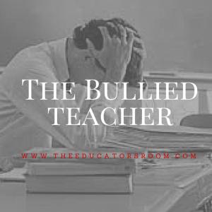 The Bullied Teacher