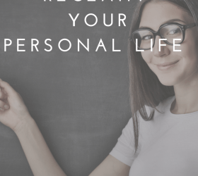 12 Ways to reclaim your personal life