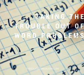 Taking the trouble out of word problems