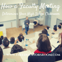 How A Faculty Meeting Reflects Your High School Classroom