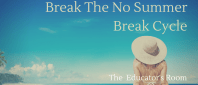 Break The No Summer Break Cycle