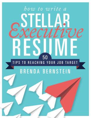 How to Write a STELLAR Executive Resume - CV Tips The Essay Expert