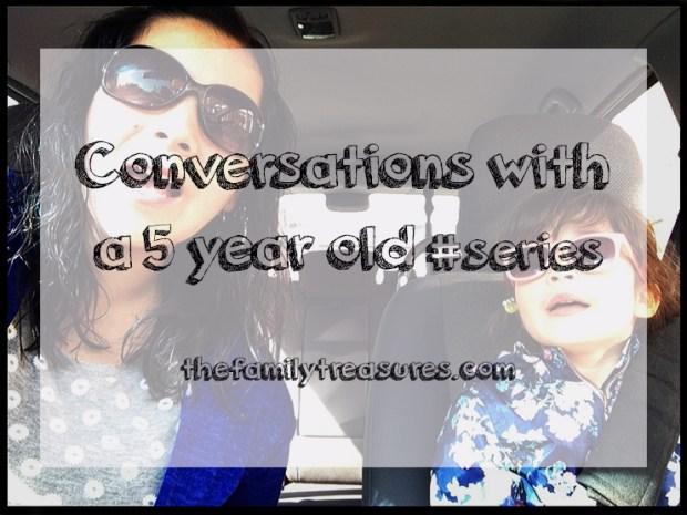 conversations with 5yo