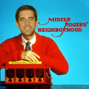 Mr-Rodgers-Neighborhood---Aaron-Rodgers---Mr-Rogers