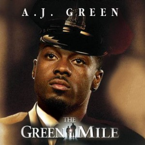 The-green-mile---AJ-Green---The-Green-Mile