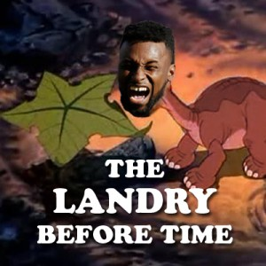 The-Landry-Before-Time---Jarvis-Landry---The-Land-Before-Time