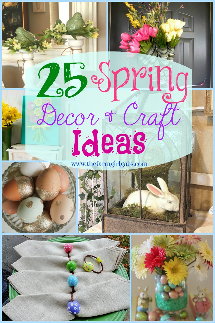25 Spring Decor and Craft Ideas you can make to brighten up your home.