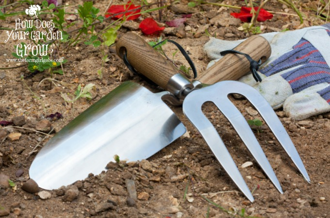 10 gardening tips for beginners the farm girl gabs for Gardening tools you need