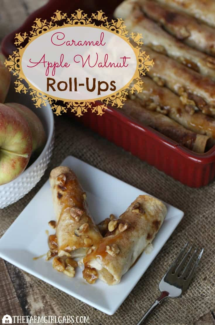 Caramel Apple Walnut Roll-Ups are a delicious dessert, filled with ...