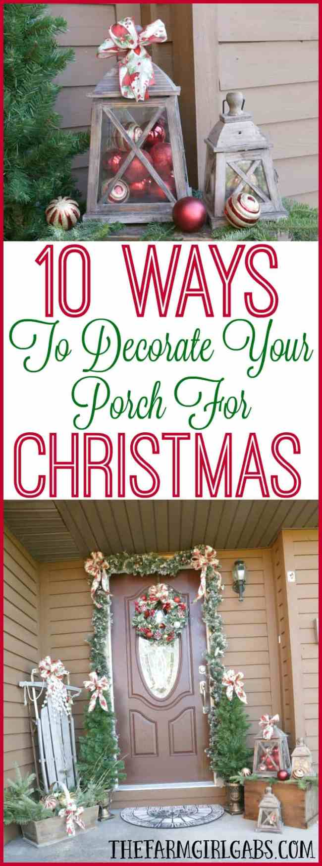 10 Ways To Decorate Your Porch For Christmas The Farm