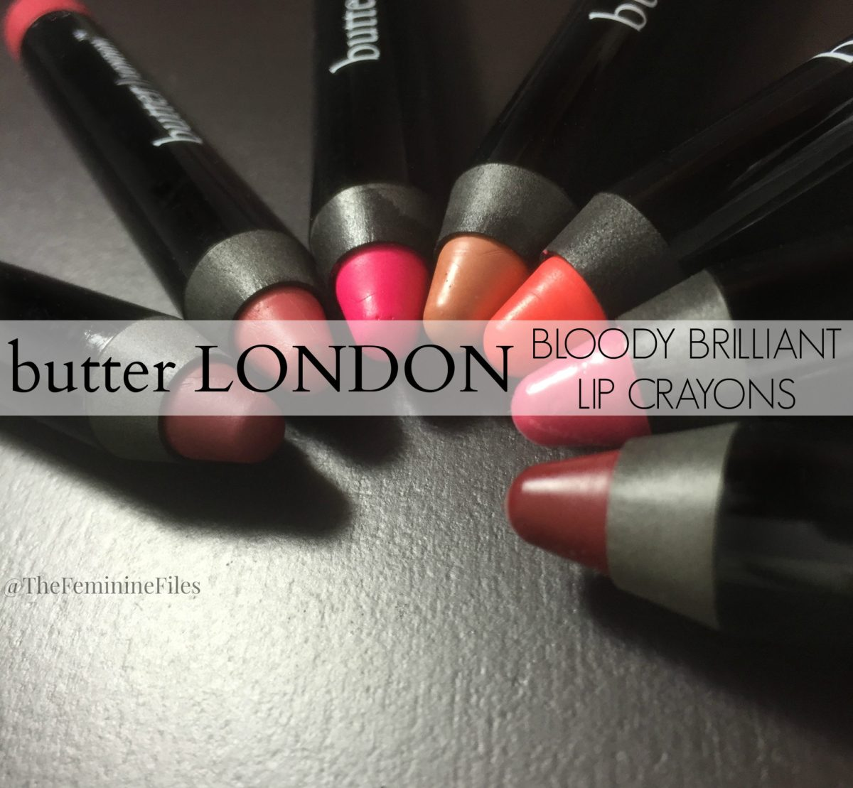 butter London Bloody Brilliant Lip Crayon's