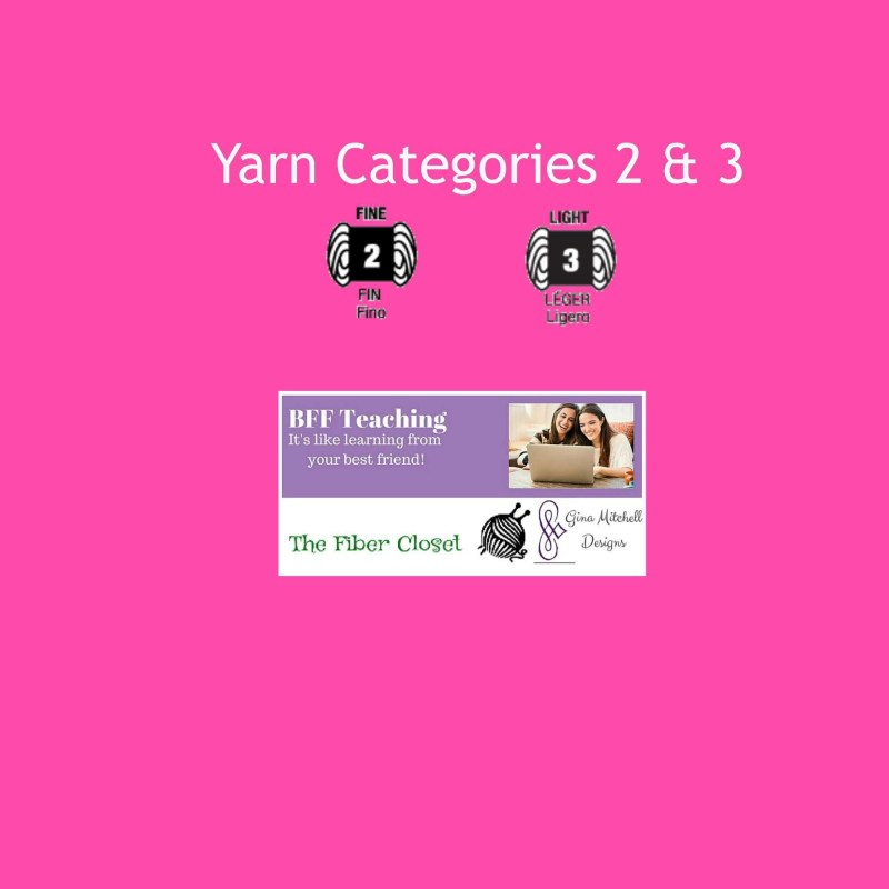 Yarn Categories 2 and 3