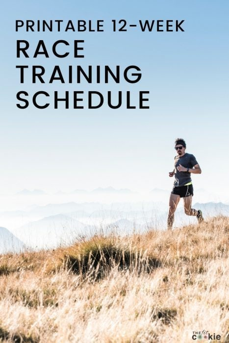 12-Week Blank Printable Race Training Schedule \u2022 The Fit Cookie