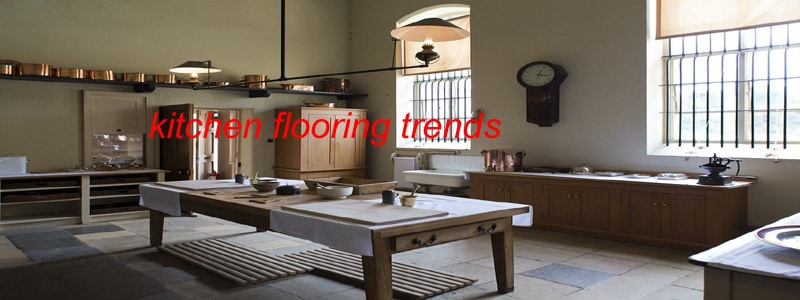 latest kitchen flooring trends flooring lady latest kitchen trends latest kitchen trends filmesonline