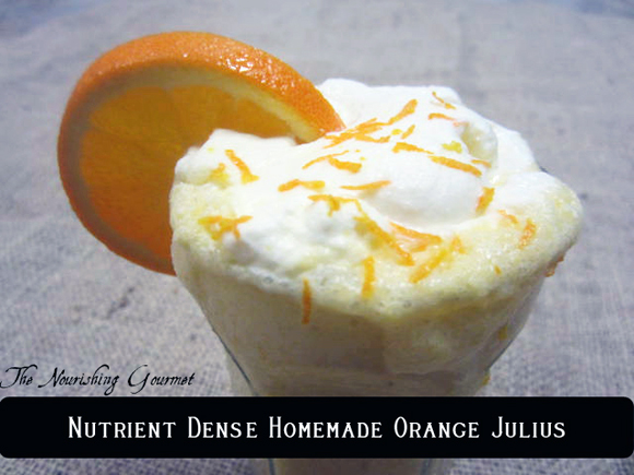Nutrient Dense Homemade Orange Julius Recipe picture the nourishing gourmet