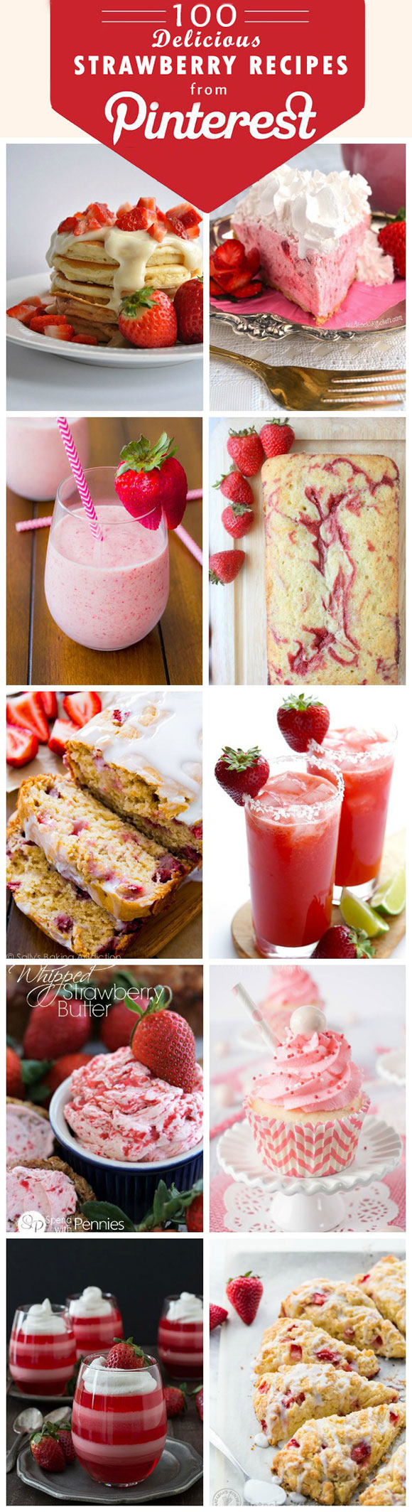 100 delicious straeberry recipes from Pinterest