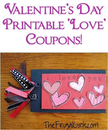 Free Printable Valentines Coupons! {fun gift idea} - The Frugal Girls