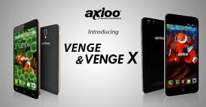 AXIOO Venge and AXIOO Venge X debuts with 3GB RAM, 4G LTE and Android 5.1.1