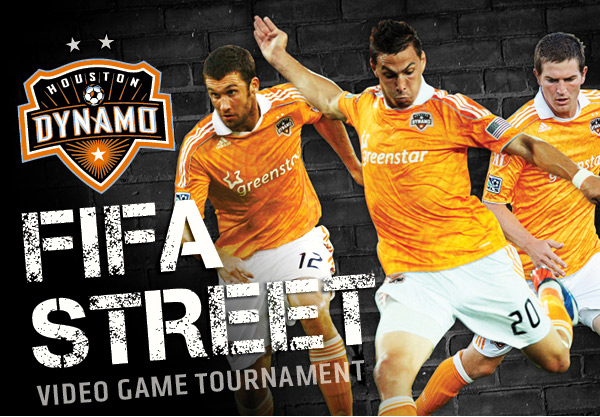 Houston Dynamo FIFA Street Tournament