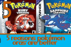 5-Reasons-Why-Pokemon-ORAS-Are-Better-Than-The-Originals