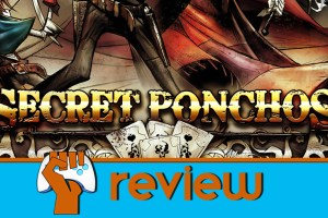 game_fanatics_secret_ponchos_review