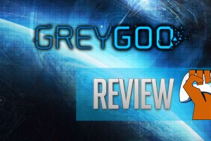 Grey-Goo-Review