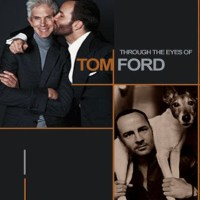CULTURE :: Through the Eyes of Tom Ford