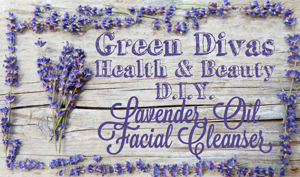 green divas health & beauty DIY lavender facial oil