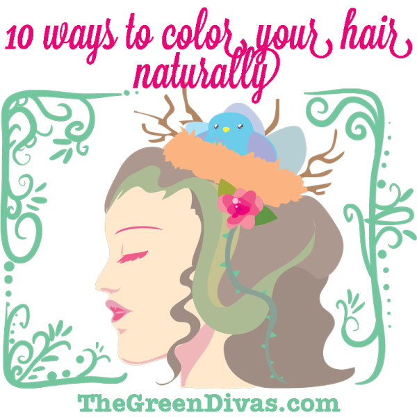 10 Ways To Color Your Hair Naturally