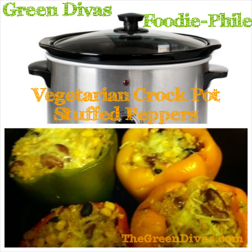 green divas foodie-phile vegetarian crock pot stuffed peppers