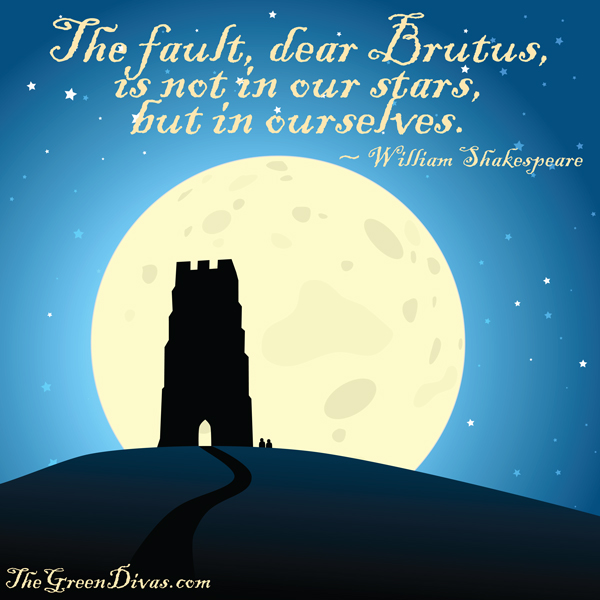 shakespeare quote on stars on the green divas