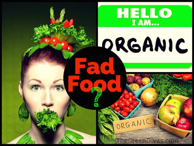 Is organic food Fad Food