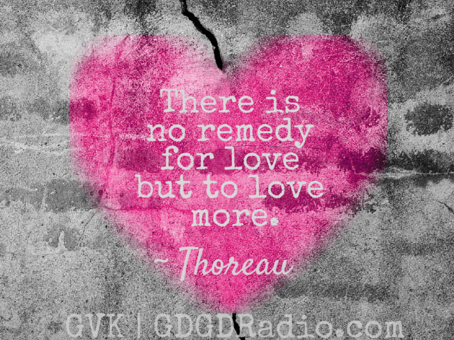 remedy for love quote by thoreau