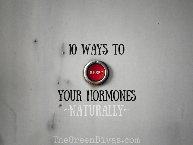 10 ways to reset your hormones naturally
