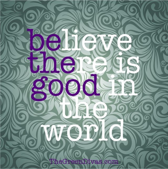 Be The Good quote on the green divas