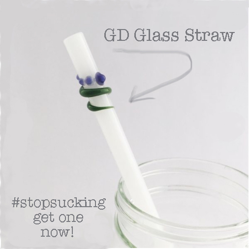#stopsucking get this GD Glass Straw instead - just say not to plastic straws