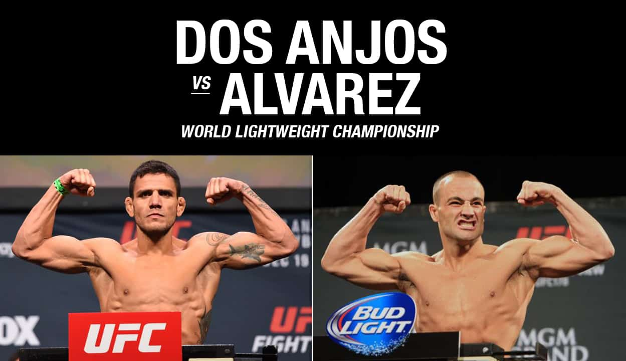 UFC 200 Dos Anjos vs Alvarez / The Guy Blog