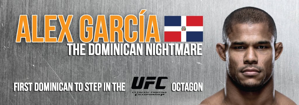 "Alex ""The Dominican Nightmare"" Garcia Banner 