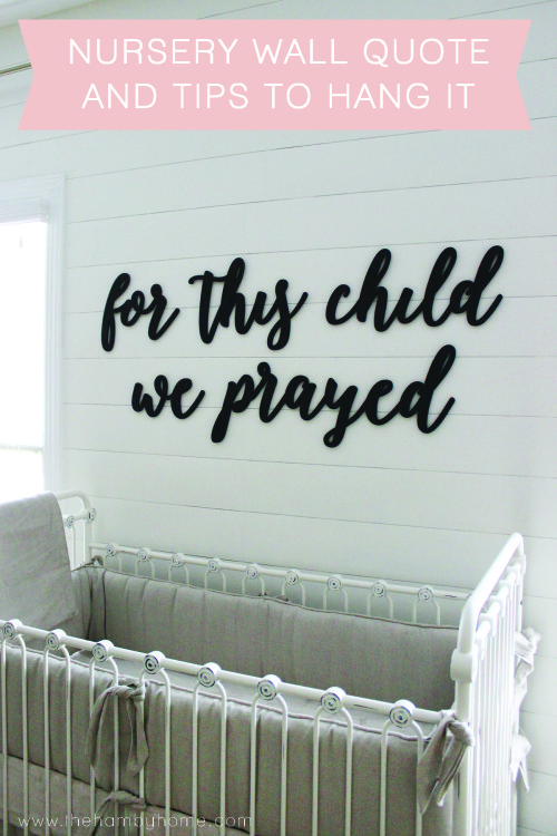 Nursery Wall Quote and Tips to Hang it