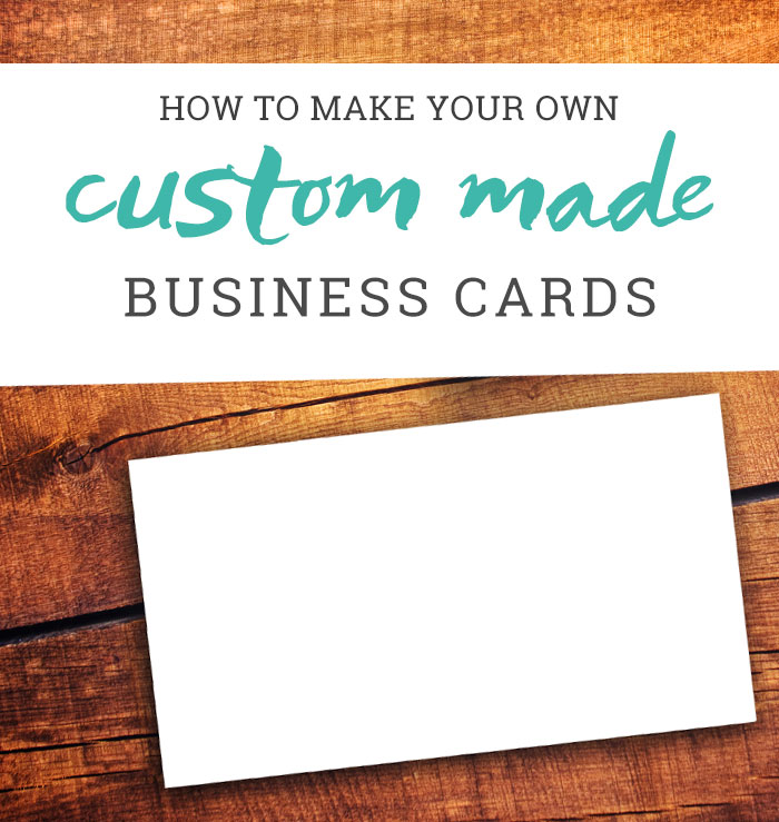 How to Make Your Own Business Cards - A Tutorial - own business