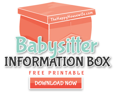 Babysitter Information Box - The Happy Housewife™  Home Management - babysitting information sheets