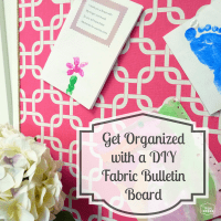 Get Organized with a DIY Fabric Covered Bulletin Board