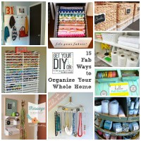 15 Fabulous Organizing Ideas for Your Whole House {DIY Challenge Projects and Features}