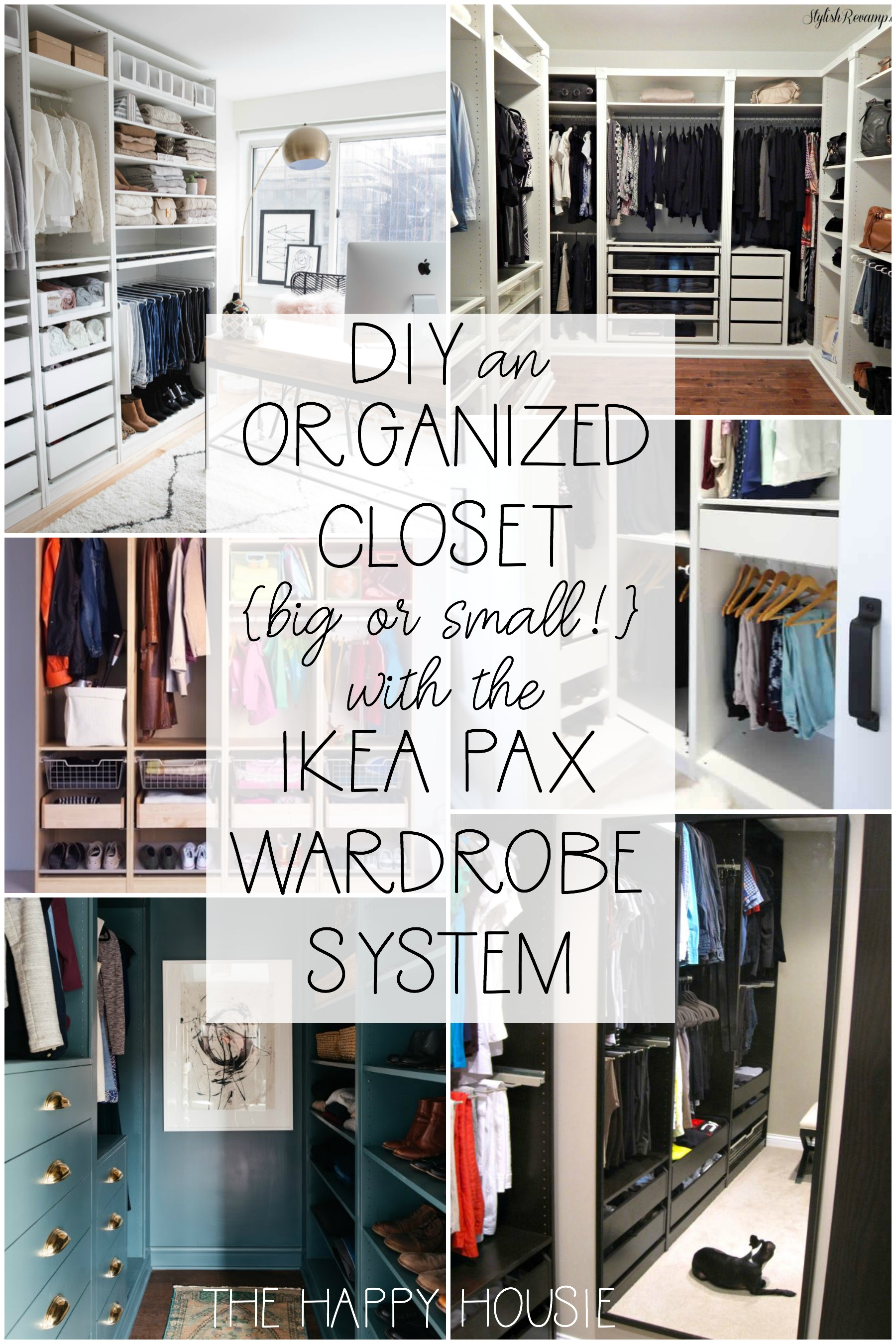 Ikea Pax Click And Collect Diy An Organized Closet Big Or Small With The Ikea Pax