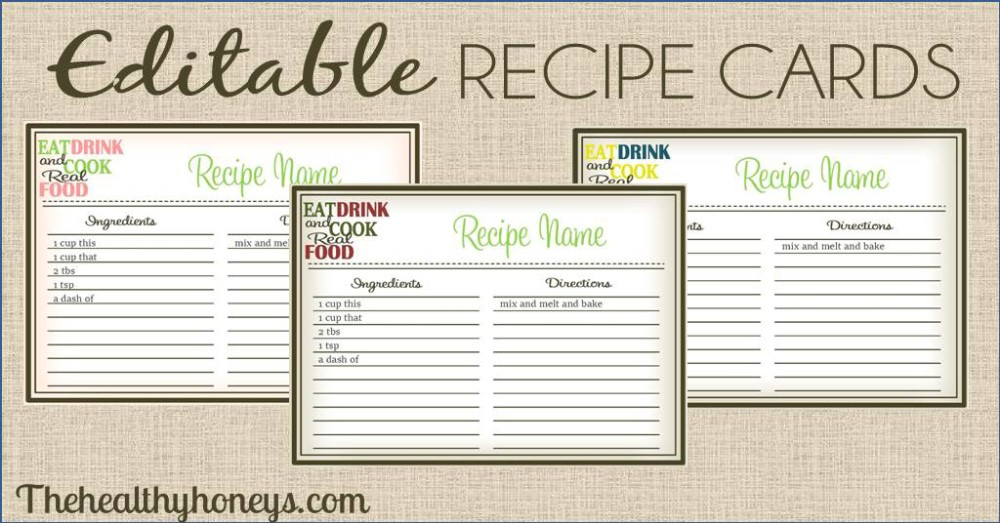 Real Food Recipe Cards DIY, Editable - The Healthy Honeys