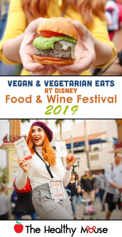 Vegan & Vegetarian Eats at Disney Food & Wine Festival 2019